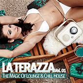 La Terraza - the Magic of Lounge & Chill House by Various Artists
