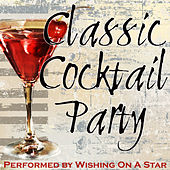 Classic Cocktail Party by Wishing On A Star
