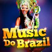 Music Do Brazil (Feel the Brazil Generation) by Various Artists