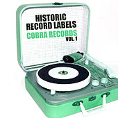 Historic Record Labels: Cobra Records, Vol. 1 von Various Artists
