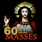 60 Must-Have Masses by Various Artists