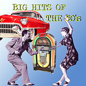 Big Hits of the 50´s by Various Artists