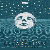 Classical Relaxation, Vol. 4 by Various Artists