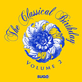 The Classical Birthday, Vol. 2 by Various Artists