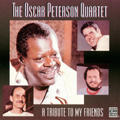A Tribute To My Friends by Oscar Peterson