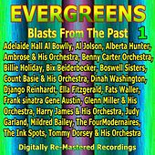 Evergreens - Blasts From The Past, Vol. 1 by Various Artists
