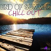 End of Summer Chill Out by Various Artists