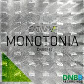 Monotonia - Single by Heatwave