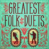 Greatest Folk Duets by Various Artists