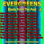 Evergreens - Blasts from the Past, Vol. 4 by Various Artists