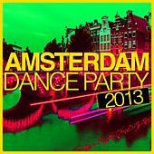 Amsterdam Dance Party 2013 by Various Artists