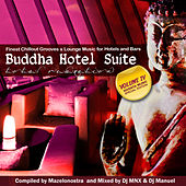Buddha Hotel Suite, Vol. IV (Finest Chillout Grooves & Lounge Music for Hotels and Bars) by Various Artists