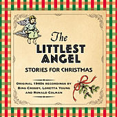 The Littlest Angel - Stories for Christmas by Various Artists