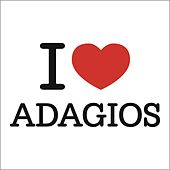 I Love Adagios by Various Artists