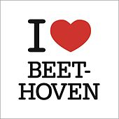 I Love Beethoven by Various Artists