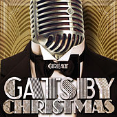 Great Gatsby Christmas by Various Artists