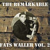 The Remarkable Fats Waller, Vol. 2 by Fats Waller