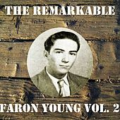 The Remarkable Faron Young Vol 02 by Faron Young