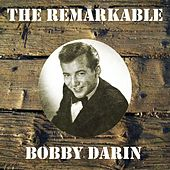 The Remarkable Bobby Darin by Bobby Darin