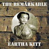The Remarkable Eartha Kitt by Eartha Kitt