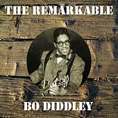 The Remarkable Bo Diddley by Bo Diddley