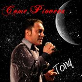 Come pioveva by Tony