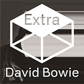 The Next Day Extra by David Bowie