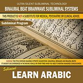 Learn Arabic by Binaural Beat Brainwave Subliminal Systems