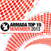 Armada Top 15 - November 2013 by Various Artists