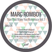 Trax That Make You Reminisce, Vol. 1 by Marc Romboy