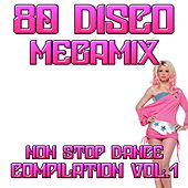 80 Disco Megamix Compilation, Vol. 1 (Non Stop Dance) by Disco Fever