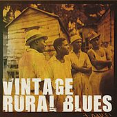 Vintage Rural Blues by Various Artists