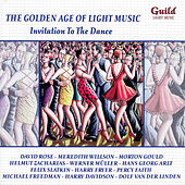 The Golden Age of Light Music: Invitation to the Dance by Various Artists
