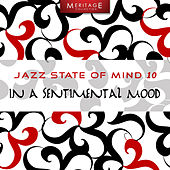 Meritage Jazz: In a Sentimental Mood, Vol. 10 by Various Artists