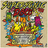Supersonic Disco, Vol. 1 by Various Artists