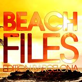 Beach Files - Edition Barcelona by Various Artists