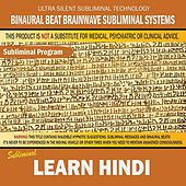 Learn Hindi by Binaural Beat Brainwave Subliminal Systems