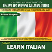 Learn Italian by Binaural Beat Brainwave Subliminal Systems