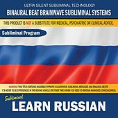 Learn Russian by Binaural Beat Brainwave Subliminal Systems