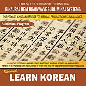Learn Korean by Binaural Beat Brainwave Subliminal Systems