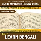 Learn Bengali by Binaural Beat Brainwave Subliminal Systems