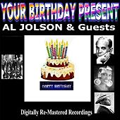 Your Birthday Present - Al Jolson & Guests by Various Artists