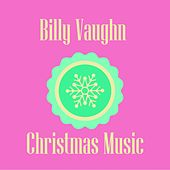 Billy Vaughn Christmas Music by Billy Vaughn