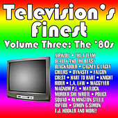 Television's Finest, Vol. 3: The 80s by Various Artists
