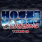 House Nation Clubbing, Vol. 16 by Various Artists