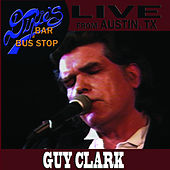 Live from Dixie's Bar & Bus Stop by Guy Clark