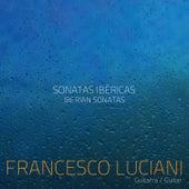 Sonatas Ibéricas by Francesco Luciani