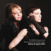 The Barock Experience - Sonatas for Cello and Organ by Vivaldi & Barrière by Ljerka Ocic