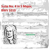 Bach: Suite No. 4 in S Major, BWV 1010 by Johann Sebastian Bach