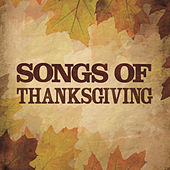 Songs Of Thanksgiving by Various Artists